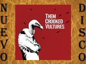 [NUEVO DISCO] Them Crooked Vultures