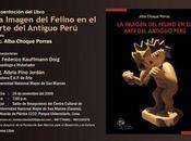 Presentacion Libro: Imagen Felino Arte Antiguo Peru