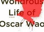 "maravillosa vida breve Oscar Wao"", Junot Díaz (2008)"