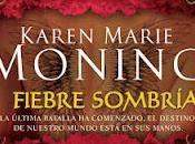 Fiebre sombría Karen Marie Moning