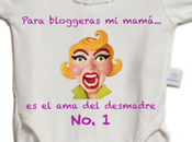 Para bloggeras—mi mamá