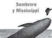 Próximamente: Sombrero Mississippi