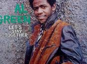 Green Let's stay together (1972)