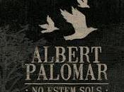 [Apuesta Telúrica] Albert Palomar saps