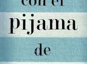 niño pijama rayas, John Boyne