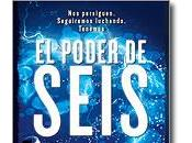 LANZAMIENTO: PODER SEIS Pittacus Lore
