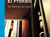 Reseña literaria Muerte Priorato, Toti Martínez Lezea