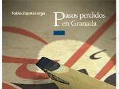 Pasos perdidos Granada, Pablo Zapata