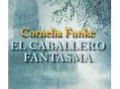 caballero fantasma, Cornelia Funke