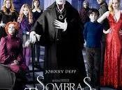 Sombras tenebrosas (2012) Burton