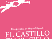 Studio Ghibli Blu-ray Collection: castillo cielo