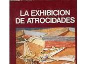 exhibición atrocidades', James Ballard