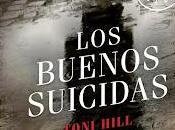 Novedad Editorial DeBolsillo: 'Los buenos suicidas', Toni Hill
