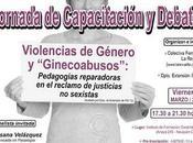 """Jornada: """"Violencias Género Ginecoabusos"""""""