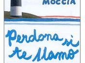 Reseña: Perdona llamo amor Federico Moccia