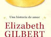 Comprometida, Elizabeth Gilbert