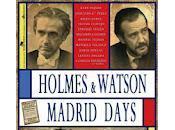 Holmes Watson, Madrid Days (2012)