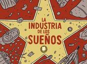Tinta Secuencial (39): industria sueños, vamos reírnos todo Hollywood