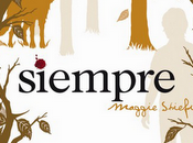 """""""Siempre"""" Maggie Stiefvater (Los lobos mercy falls para febrero 2013"""