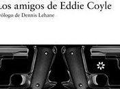 amigos Eddie Coyle (Libros Asteroide)