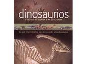 """""""Dinosaurios, edición revisada actualizada"""""""