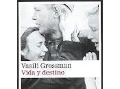 Vida Destino. Vasili Grossman
