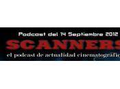 Estrenos Semana Septiembre 2012 Podcast Scanners