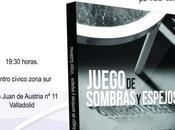 Juego sombras espejos, ópera prima Víctor Gutiérrez