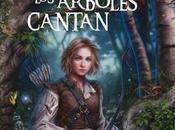 Nueva edición libro Donde árboles cantan Laura Gallego