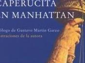 Reseña: Caperucita Manhattan Carmen Martín Gaite
