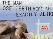 whose teeth were exactly alike, Philip Dick