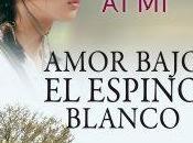 Amor bajo espino blanco.-