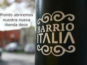 Pronto nueva tienda deco Barrio Italia