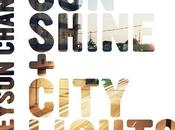 Greyson Chance Sunshine City Lights