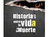 """""""Historias entre vida muerte"""" Sánchez Molina"""