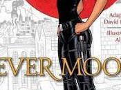 Reseña Novela Gráfica Fever Moon Karen Marie Moning (Saga Fiebre)