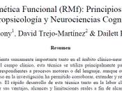 Resonancia Magnética Funcional (RMf): Principios aplicaciones Neuropsicología Neurociencias Cognitivas Armony col.