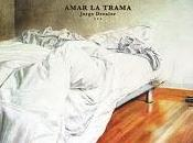 [Disco] Jorge Drexler Amar trama (2010)