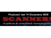 Estrenos Semana Diciembre 2012 Podcast Scanners