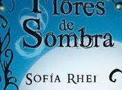 Flores Sombra Sofia Rhei