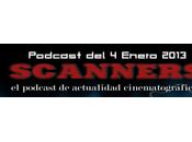 Estrenos Semana Enero 2013 Podcast Scanners