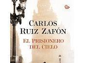 prisionero cielo Carlos Ruiz Zafón.