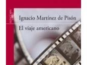 Novedad: viaje americano, Ignacio Martínez Pisón (Alfaguara)