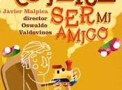 Estrenan Nadie quiere amigo dramaturgo Javier Malpica Maury
