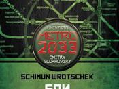 """Universo Metro 2033. Petersburgo"" Schimun Wrochek"