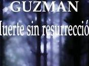 Muerte resurrección.- Roberto Martínez Guzmán