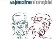 Thelonious Monk with John Coltrane Carnegie Hall