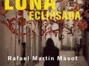 luna eclipsada- Rafael Martín Masot