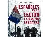 Libros: Españoles Legión extranjera