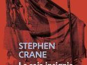 roja insignia valor', Stephen Crane